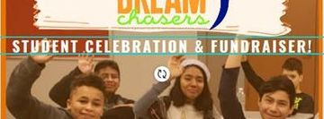 DREAMChasers Student Celebration & Fundraiser